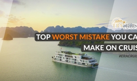 Top Worst Mistake You Can Make on Cruise